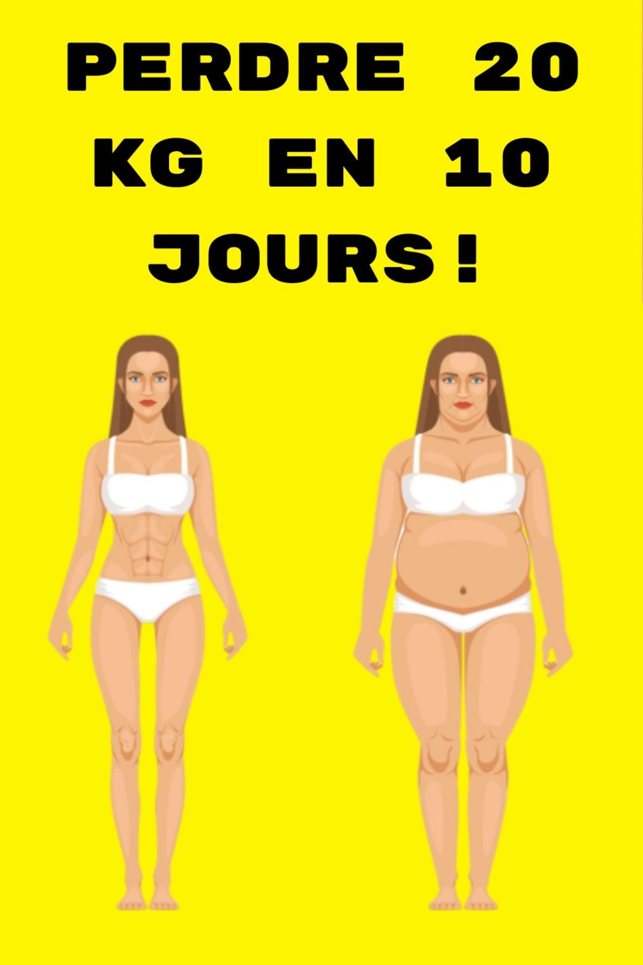 20 kg de perte de poids en 10 jours